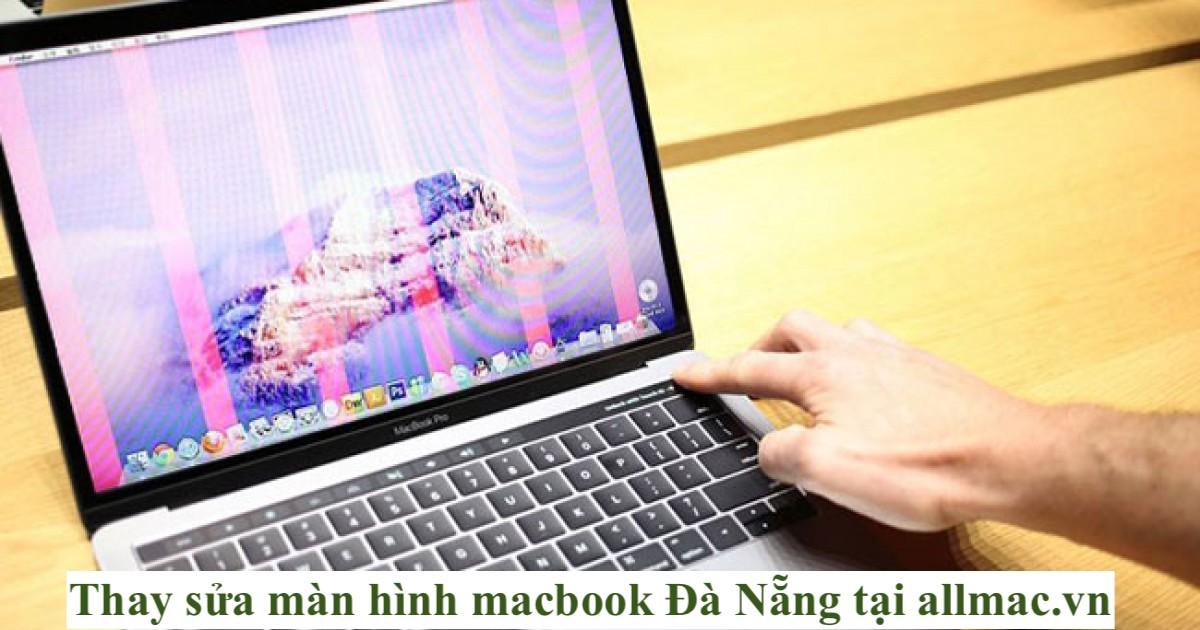 Thay sửa màn hình macbook Đà Nẵng